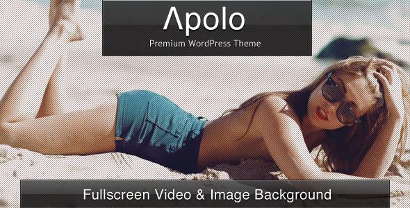 Apolo - Fullscreen Video & Image Background +Audio WordPress