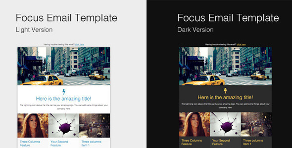 Focus Email Template (& Campaign Monitor versions)