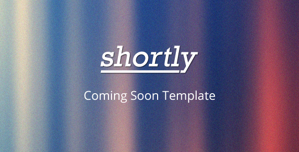 Shortly Coming Soon Template Specialty Page