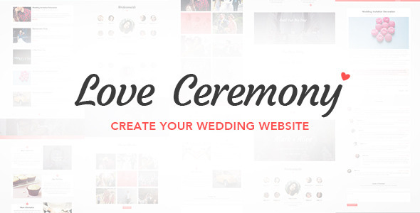 Love Ceremony - Wedding PSD Template            TFx
