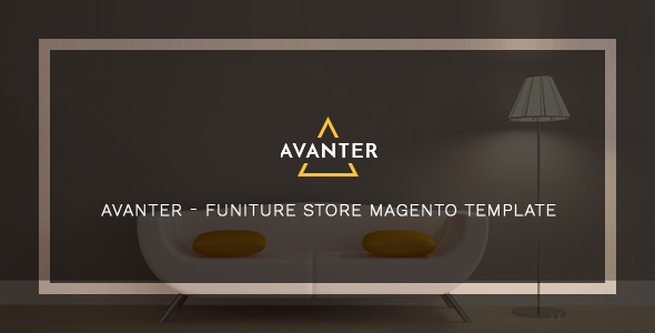Avanter - Funiture Store Magento Template            TFx