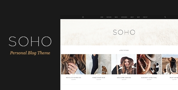 SOHO - Personal Blog Theme for Travelers and Dreamers            TFx
