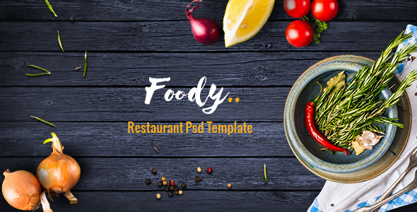 Foody - Luxury Restaurant PSD Template            TFx