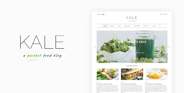 Kale - The Perfect Food and Personal Blog Theme            TFx