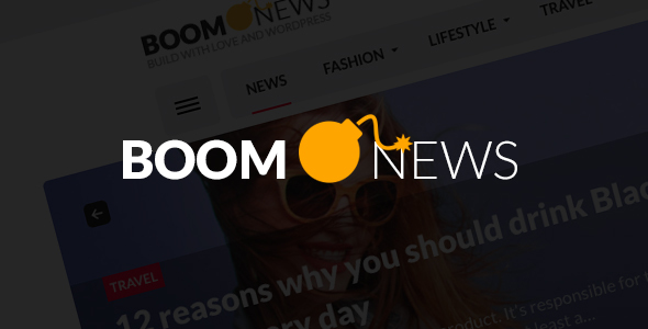 BoomNews - WordPress Theme for Viral Magazine / News / Blog            TFx