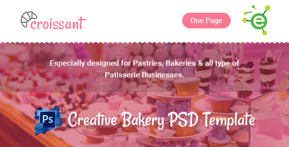 Croissant - Creative Bakery and Pastry Business One Page PSD Template            TFx