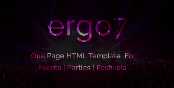 Ergo7 - HTML Template for Events | Parties | Festivals            TFx