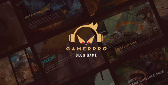 GAMERPRO - Fantastic Blog WordPress theme for GAME SITES            TFx