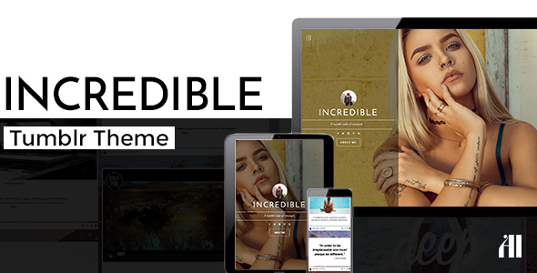 Incredible - Modern & Responsive Tumblr Theme            TFx