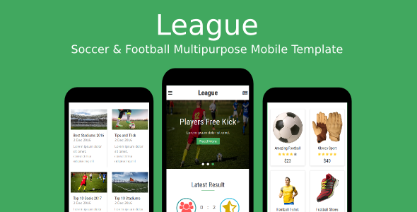 League - Soccer & Football Multipurpose Mobile Template            TFx