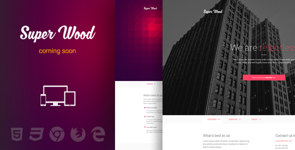 Super Wood - responsive minimal Coming Soon template            TFx