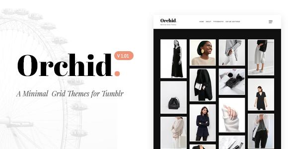 Orchid | Minimal Grid Tumblr Theme            TFx