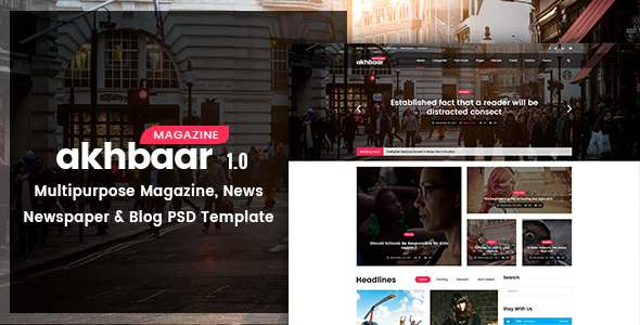 Akhbaar - Multipurpose Magazine, Newspaper, Blog PSD Template            TFx