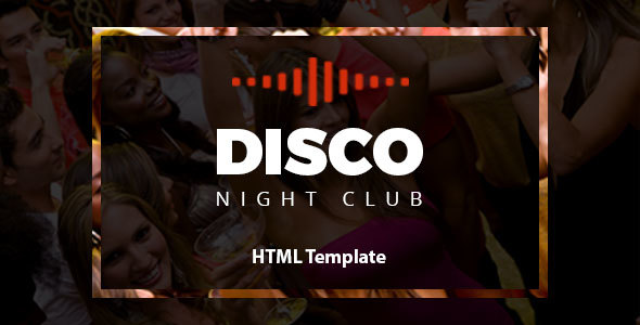 Disco - Night Club HTML Template            TFx