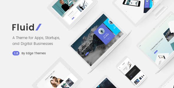 Fluid – A Theme for Apps, Startups, and Digital Businesses            TFx