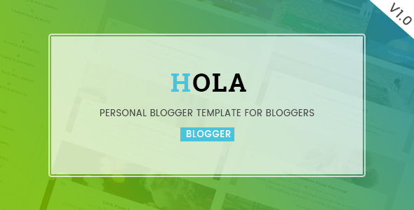 Hola - Personal Blogger Teamplate For Bloggers            TFx
