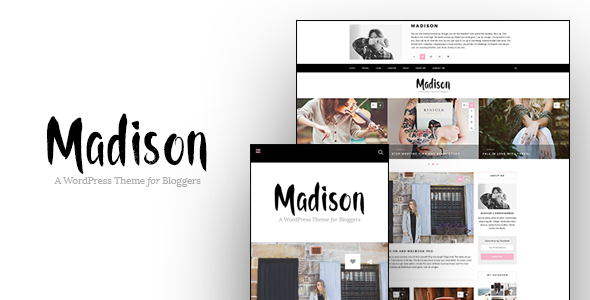Madison - A Personal Blogging Theme For WordPress            TFx