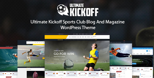 Ultimate Kickoff News Magazine WordPress Theme – Sports Club            TFx