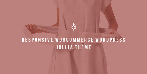 Julia - Responsive WooCommerce WordPress Theme            TFx