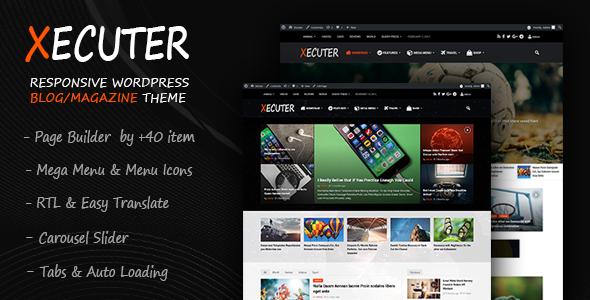 Xecuter - Responsive WordPress Blog Magazine Theme            TFx
