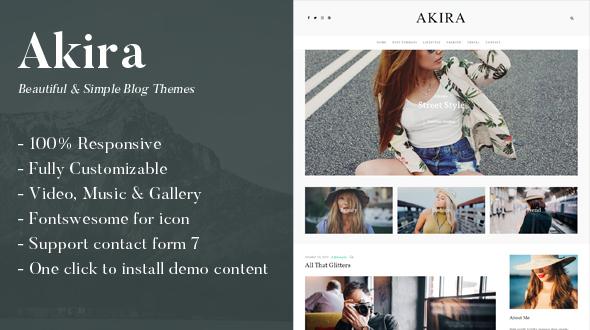 Akira - A Responsive WordPress Blog Theme            TFx Jools Ridley