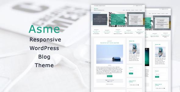 Asme - Responsive WordPress Blog Theme            TFx