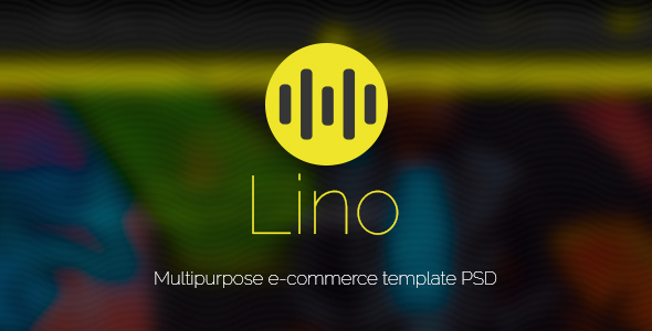 Lino – Multipurpose scalable e-commerce PSD Template            TFx Isadore Kadek