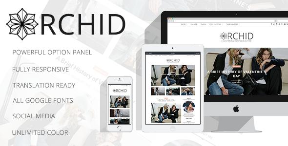 Orchid - A Clean Personal WordPress Blog Theme            TFx Patton Garrett
