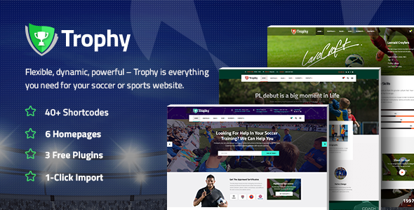 Trophy - A Dynamic Soccer Club, Sports, and Coaching Theme            TFx