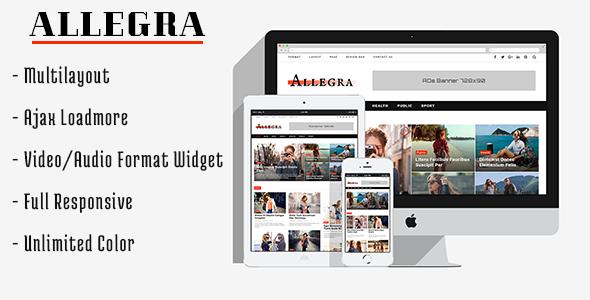 Allegra - A Multilayout Blog & Magazine Theme            TFx Clint Lake