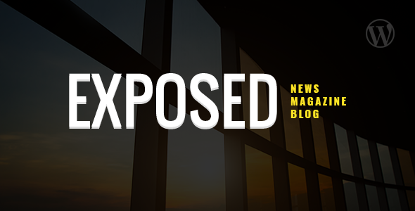Exposed- News Magazine and Blog TFx WordPress Barrie Westley