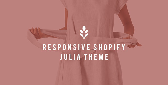 Julia - Shopify Responsive Drag and Drop Theme            TFx Marmaduke Skylar