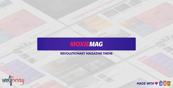 MoxieMag Revolutionary Magazine Theme            TFx Tyrrell Hamnet