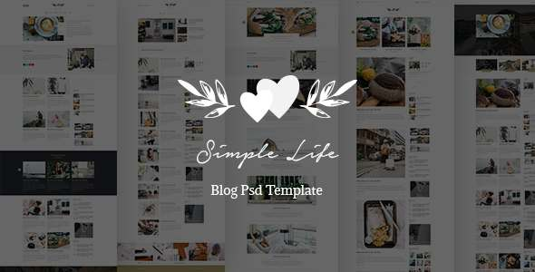 Simple Life - Blog Psd Template - Miscellaneous PSD Templates TFx Hollis Cosmo