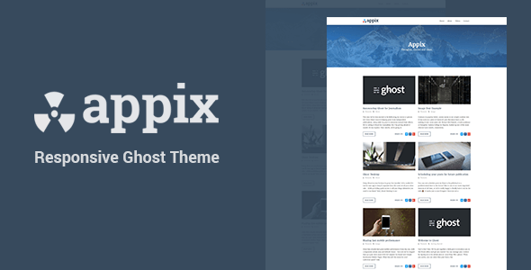 Appix – Super Fast Responsive Ghost Blog Theme – Ghost Themes Blogging TFx Braiden Brady