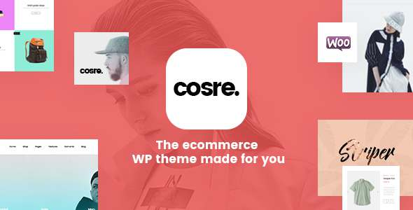 Cosre - Multipurpose Premium WordPress Theme - WooCommerce eCommerce TFx Kazuki Franny