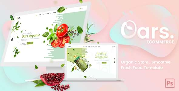 Oars - Creative Organic Store , Smoothie , Fresh Food PSD Template - Health & Beauty Retail TFx Jett Sebastian
