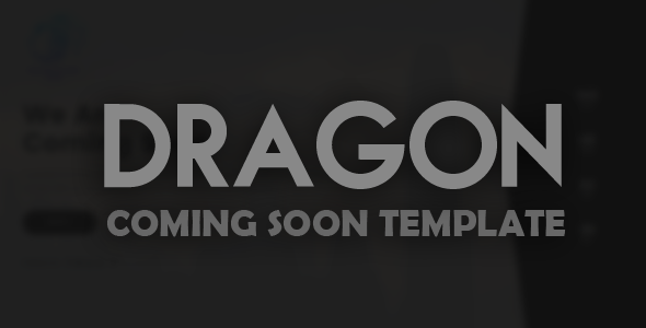 Dragon - Creative Coming Soon Template - Under Construction Specialty Pages TFx Deforest Tobias
