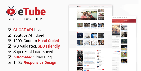 eTube - Ghost Video Blog / Magazine / Entertainment Site Template - Ghost Themes Blogging TFx Chile Hugh