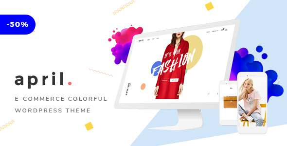 APRIL - Wonderful Fashion WooCommerce WordPress Theme            TFx Mattie Bysshe