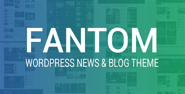 Fantom - WordPress News & Blog Theme            TFx Sahittaz Sigmund