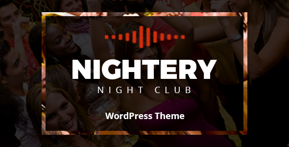 Nightery - Night Club  WordPress Theme            TFx Knox Bryon