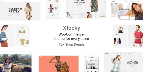 Xtocky - WooCommerce Responsive Theme            TFx Winslow Jirair