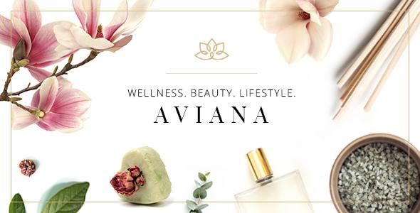 Aviana - An Elegant Lifestyle and Wellness Theme            TFx Thad Terry