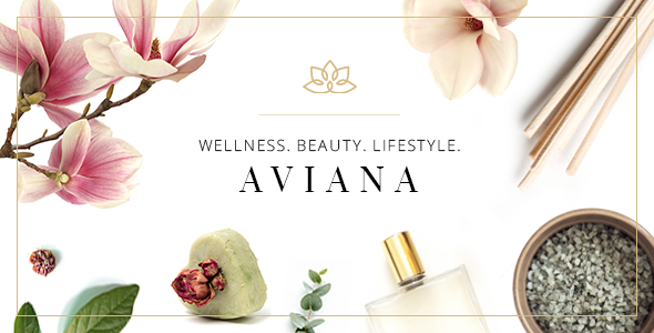 Aviana - An Elegant Lifestyle and Wellness Theme            TFx Wright Dunstan