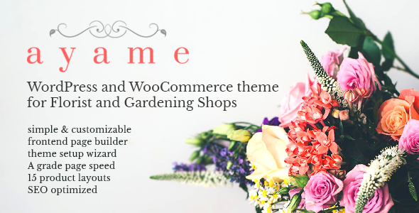 Ayame - WordPress and WooCommerce Theme for Florist and Gardening Shops            TFx Kelvin Gayelord