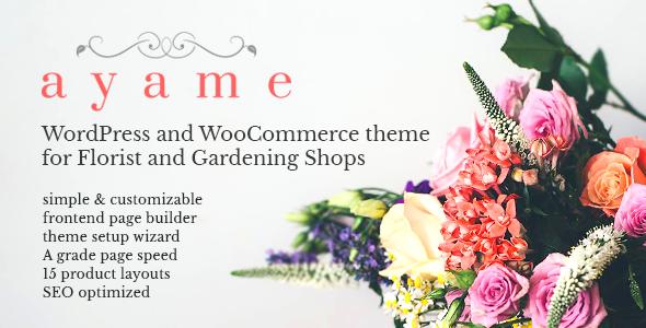Ayame - WordPress and WooCommerce Theme for Florist and Gardening Shops            TFx Dezi Jepson