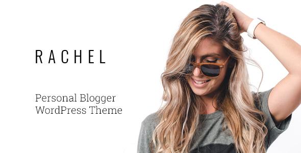 Rachel - Personal Blogger WordPress Theme            TFx Lovel Fletcher