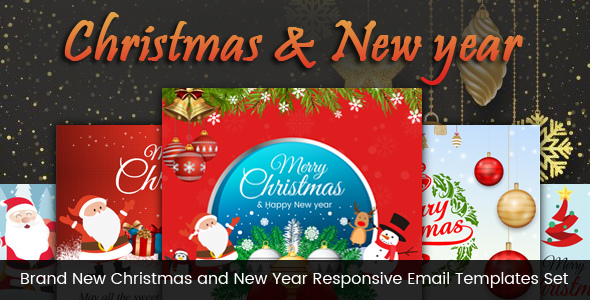 Brand New Christmas and New Year Responsive Email Templates Set            TFx Arnie Dene