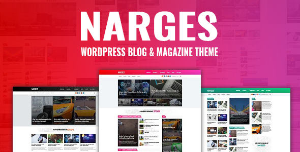 Narges - WordPress Blog & Magazine Theme            TFx Nerses Issy
